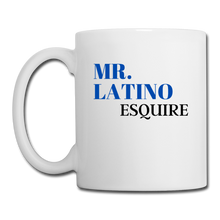 Load image into Gallery viewer, Mr. Latino Esquire, Coffee/Tea Mug - white