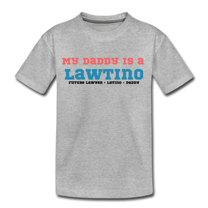 Future Lawtino Daddy, Toddler Premium T-Shirt - heather gray