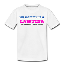Load image into Gallery viewer, Future Lawtina Momy, Toddler Premium T-Shirt - white