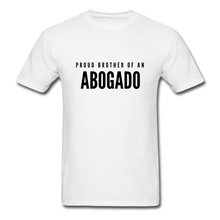 Load image into Gallery viewer, Proud Brother of an Abogado, Unisex Classic T-Shirt - white