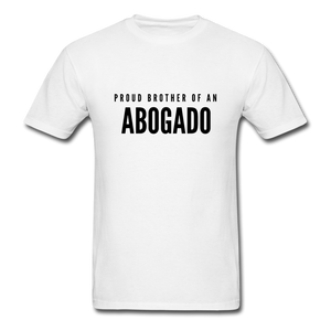 Proud Brother of an Abogado, Unisex Classic T-Shirt - white