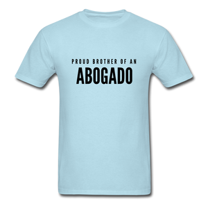 Proud Brother of an Abogado, Unisex Classic T-Shirt - powder blue