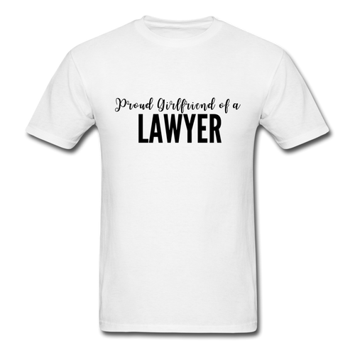 Proud Girlfriend of a Lawyer, Unisex Classic T-Shirt - white