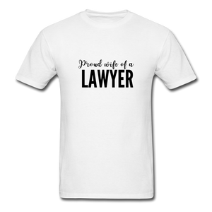 Proud Wife of a Lawyer, Unisex Classic T-Shirt - white