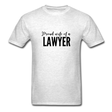 Load image into Gallery viewer, Proud Wife of a Lawyer, Unisex Classic T-Shirt - light heather gray
