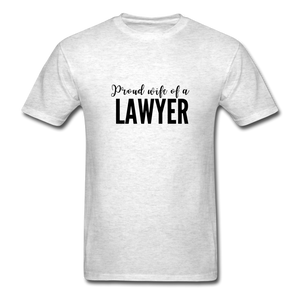 Proud Wife of a Lawyer, Unisex Classic T-Shirt - light heather gray
