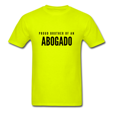 Load image into Gallery viewer, Proud Brother of an Abogado, Unisex Classic T-Shirt - safety green