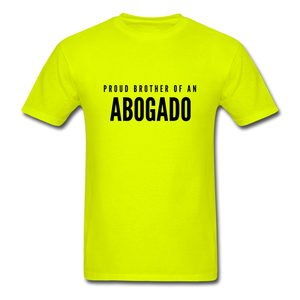 Proud Brother of an Abogado, Unisex Classic T-Shirt - safety green