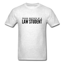 Load image into Gallery viewer, Proud Brother of a Law Student, Unisex Classic T-Shirt - light heather gray