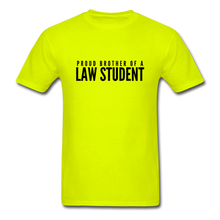 Load image into Gallery viewer, Proud Brother of a Law Student, Unisex Classic T-Shirt - safety green