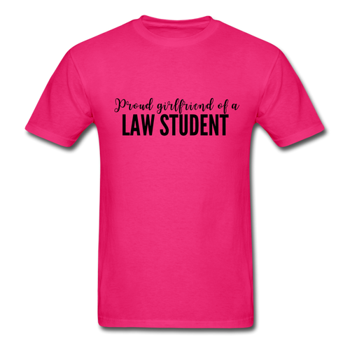 Proud Girlfriend of a Law Student, Unisex Classic T-Shirt - fuchsia