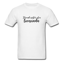 Load image into Gallery viewer, Proud Sister of a Licenciada, Unisex Classic T-Shirt - white