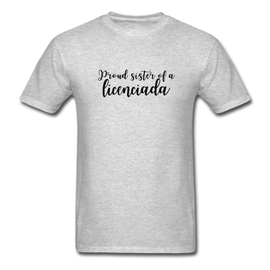 Proud Sister of a Licenciada, Unisex Classic T-Shirt - heather gray
