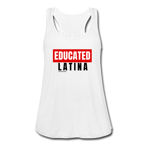 Educated Latina, Women's Flowy Tank Top by Bella - white
