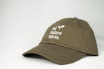"Let Nature Serve - Olive Green ""Dad"" Cap"