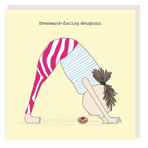 ROSIE MADE A THING GREETING CARD - DOWNWARD FACING DOUGHNUT
