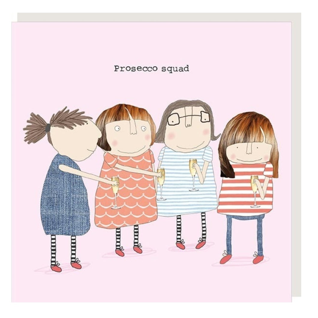 ROSIE MADE A THING GREETING CARD - PROSECCO SQUAD