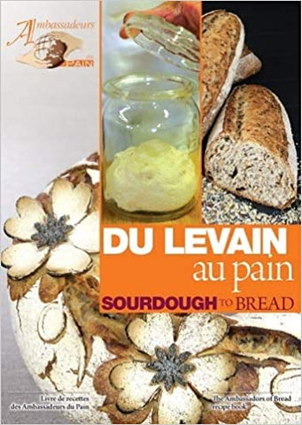 Baking recipes, Du Levain au Pain / Sourdough to Bread cookbook
