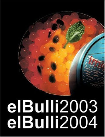 El Bulli 2003 - El Bulli 2004 cookbooks