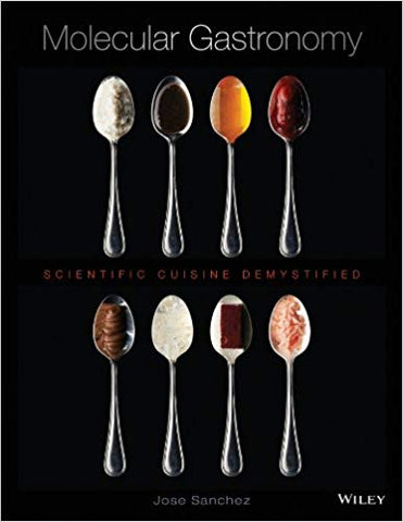 Molecular Gastronomy scientific cuisine demystified