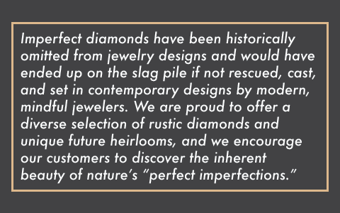 PERFECTLY IMPERFECT DIAMONDS