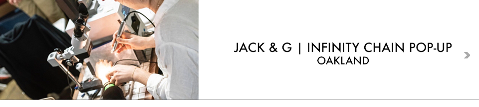 JACK & G INFINITY POP-UP OAKLAND