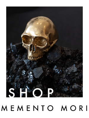 SHOP THE MEMENTO MORI COLLECTION