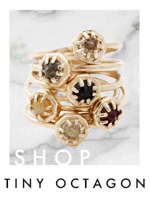 SHOP TINY OCTAGON COLLECTION