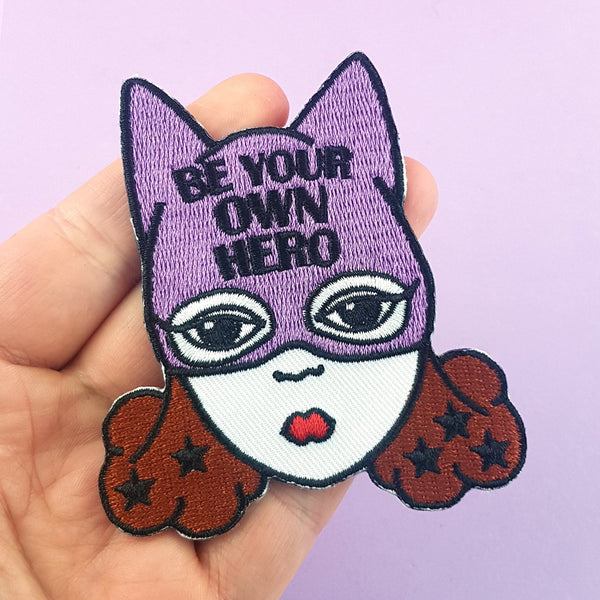 Be Your Own Hero Embroidered Patch