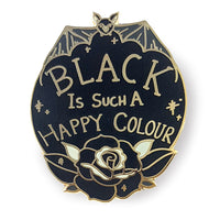 Black Is Such A Happy Colour Lapel Pin
