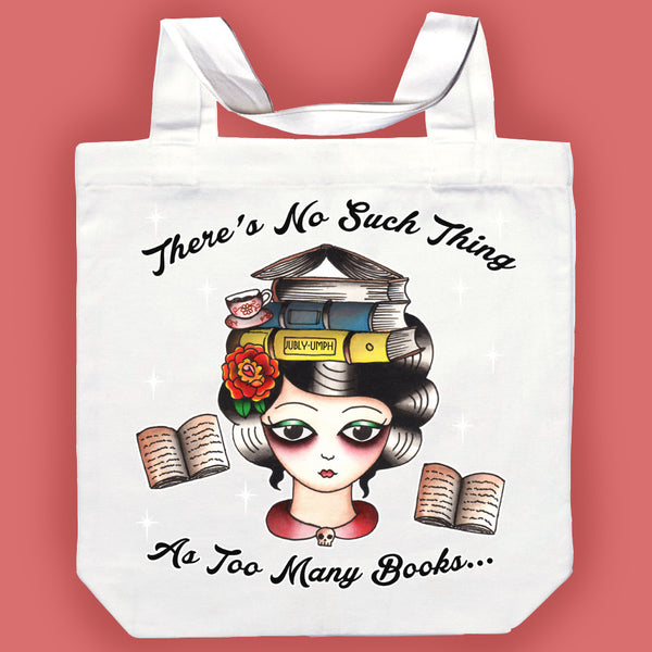 There's No Such Thing As Too Many Books Canvas Tote Bag