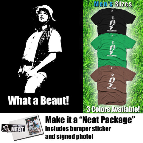 "Lenny Pepperbottom  ""What a Beaut!""   T-shirt (Men's Sizes)"