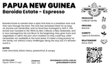 Papua New Guinea | Baroida Estate  | Typica & Bourbon | Natural | Espresso | 250g