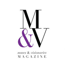 Muses and Visionaries Magazine