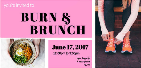 You are invited to BURN & BRUNCH June 17, 2017
