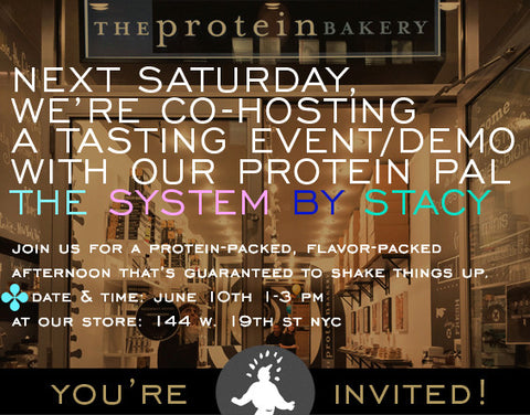 The Protein Bakery is Co-hosting an event with The System By Stacy