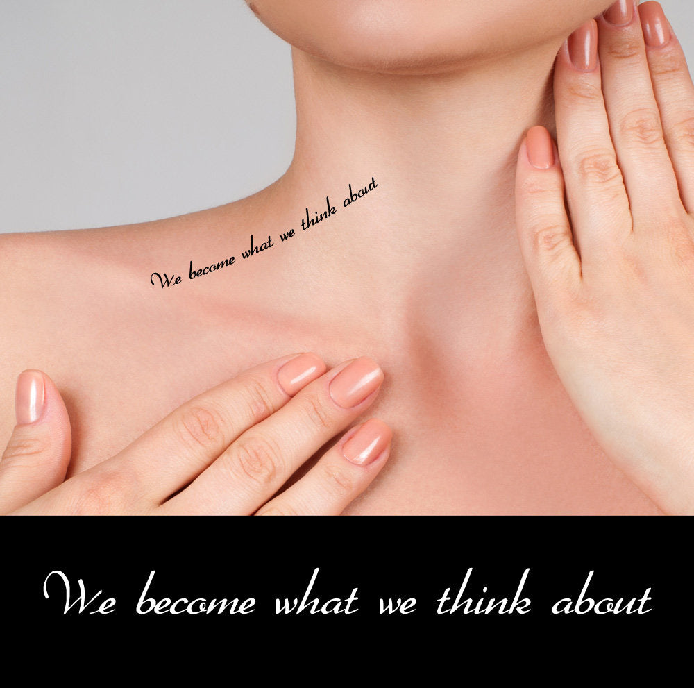 Motivational Quotes fake tattoos - We become what we think about