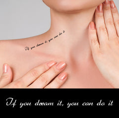 Motivational Quotes temporary tattoos If you dream it, you can do it