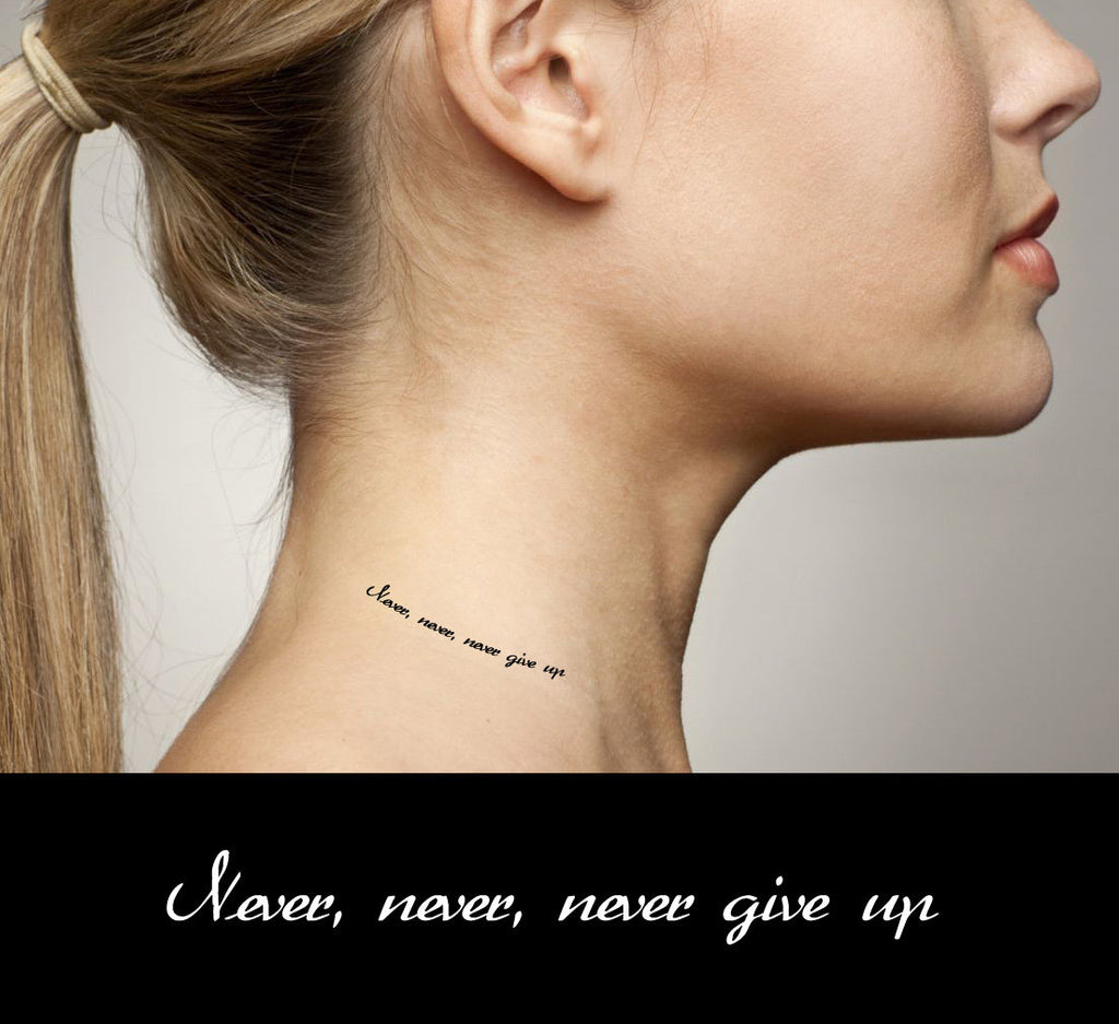 Motivational Quotes temporary tattoos Never, never, never give up