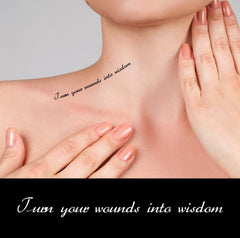 Positive Quote fake tattoos - Turn your wounds into wisdom
