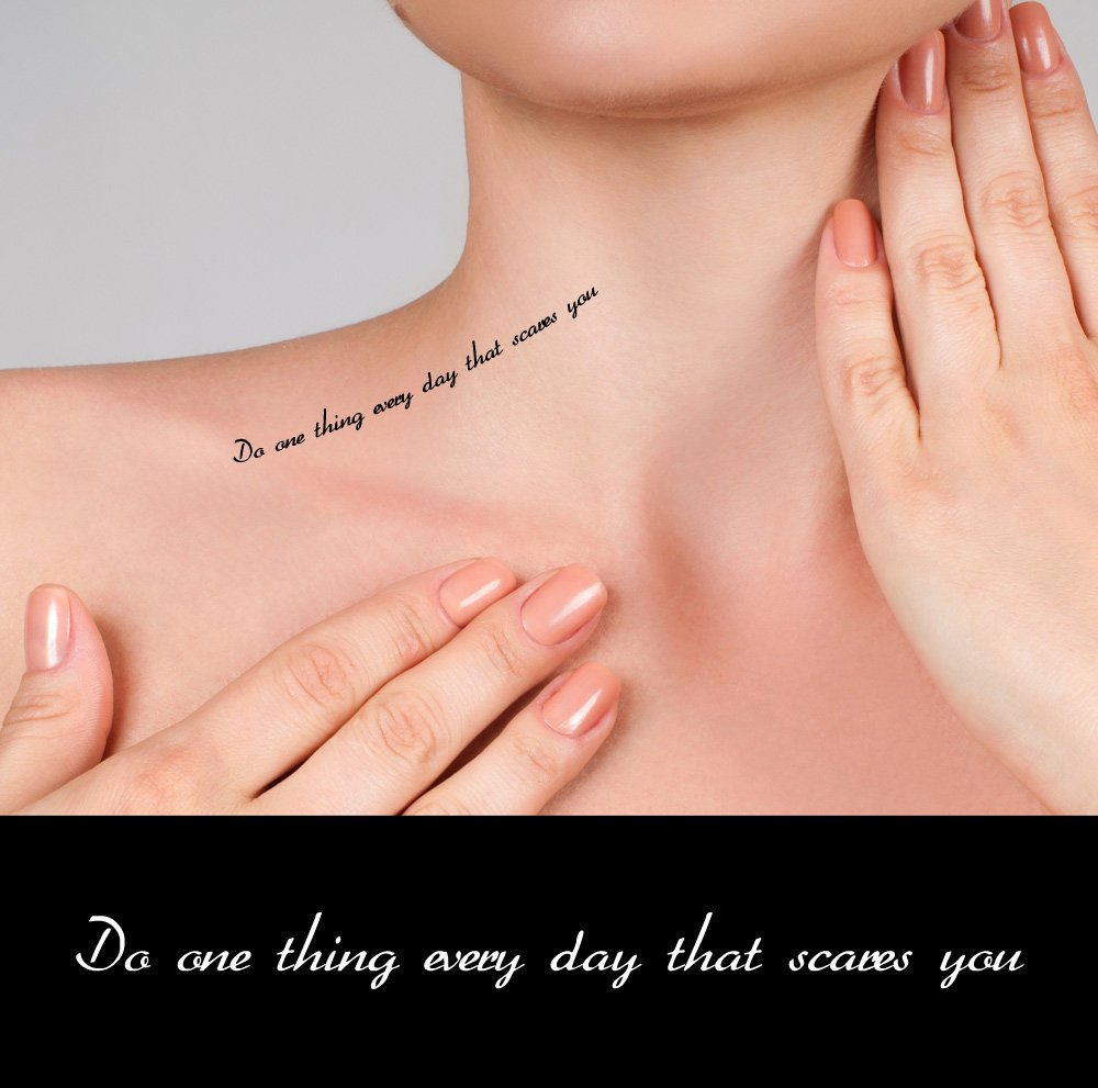 Inspirational quote fake tattoos - Do one thing every day that scares you