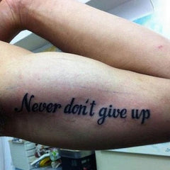 Never Dont Give Up Temporary Tattoo