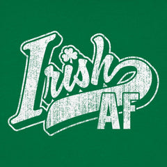 Irish AF Shirt for Guys and Girls