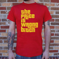 Buy Shirt The Price is Wrong Bitch