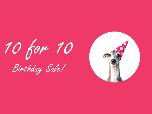 10% off for 10 days, plus a fun birthday tea gift!