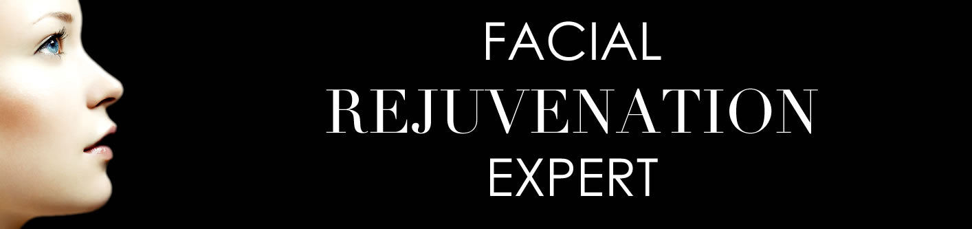 Facial Rejuvenation Expert