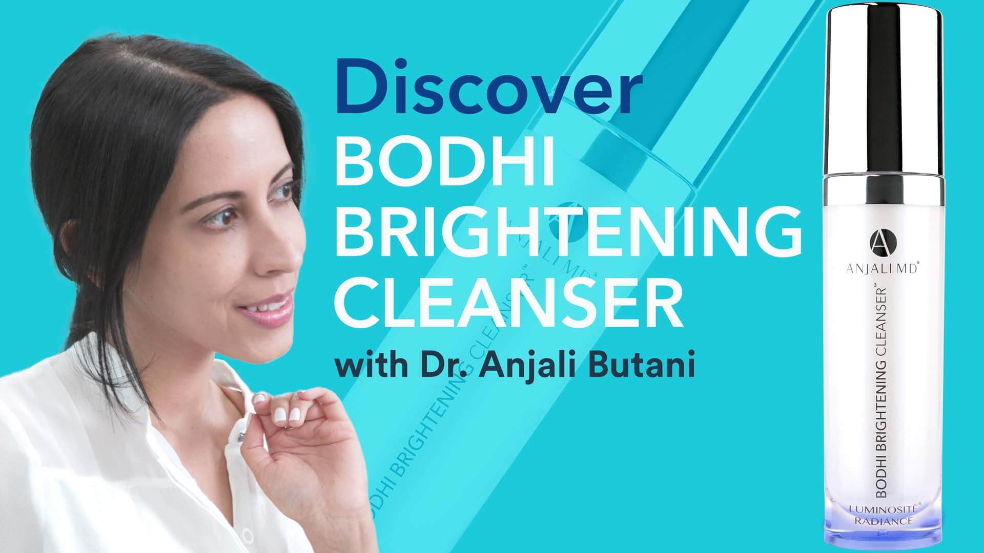 BODHI BRIGHTENING CLEANSER Discover Video