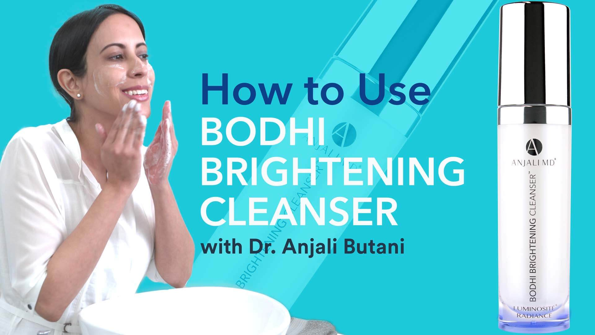 BODHI BRIGHTENING CLEANSER How To Use Video