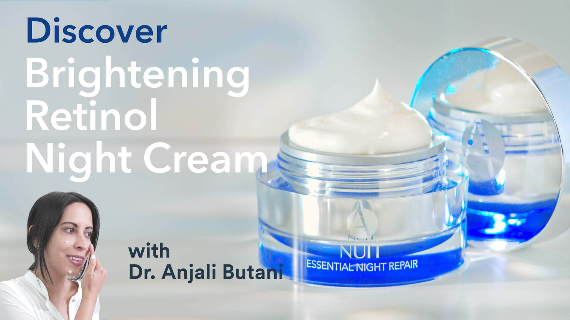 Brightening Retinol Night Cream Discover Video