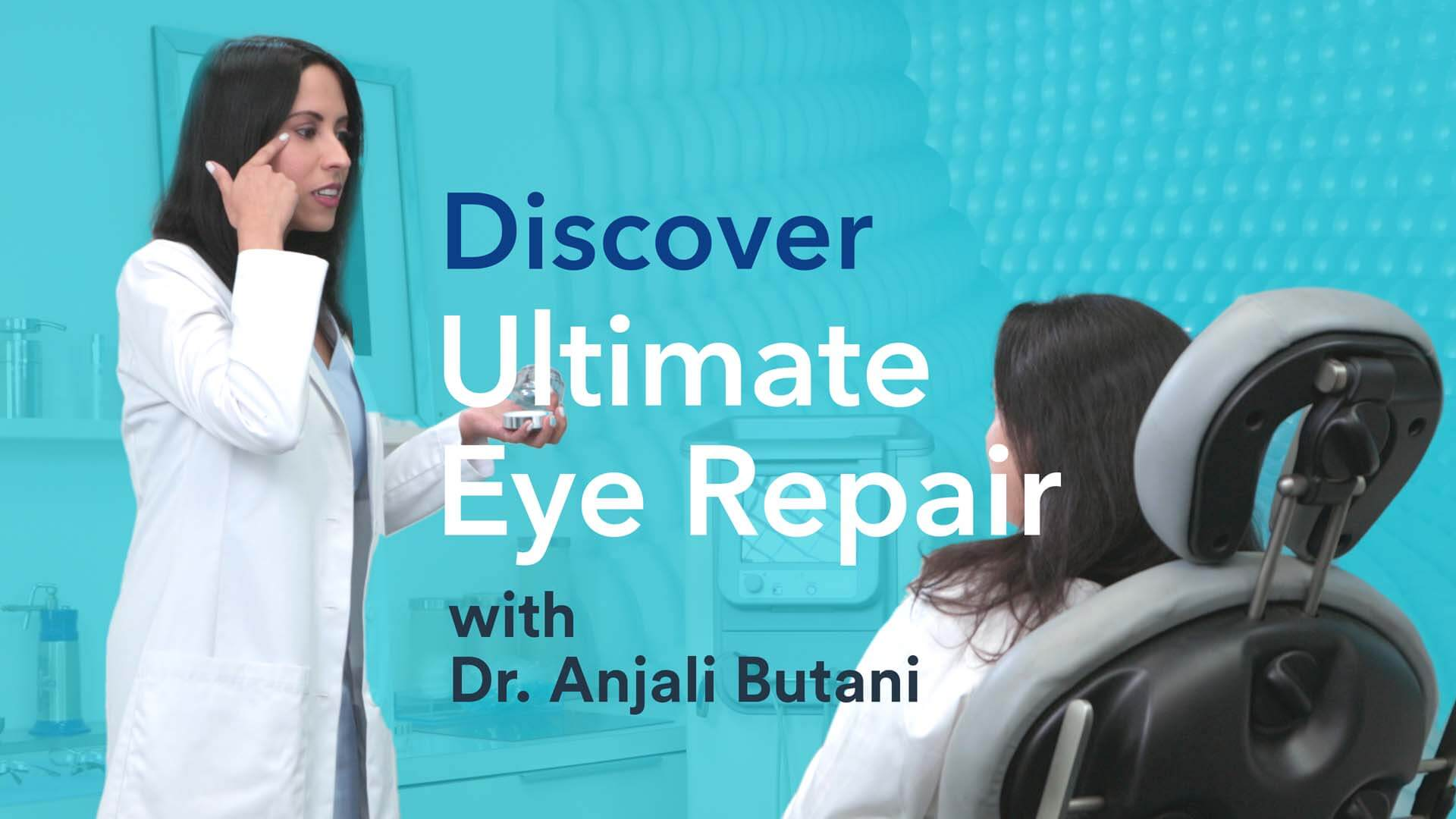 ULTIMATE EYE REPAIR Discover Video